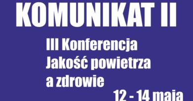"""Komunikat II dotyczący Konferencji """"Jakość powietrza a zdrowie"""""""
